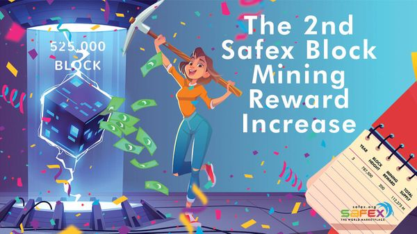 The 2nd Safex Block Mining Reward Increase