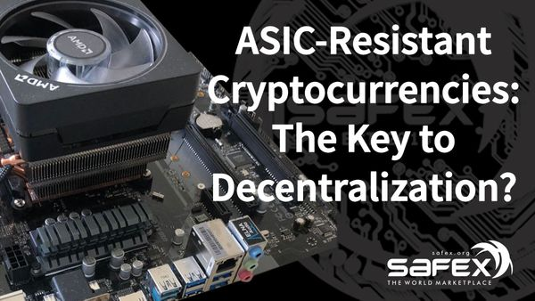 ASIC-Resistant Cryptocurrencies: The Key to Decentralization?