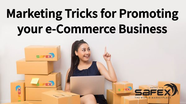 Marketing Tricks for Promoting your eCommerce Business